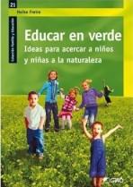 educar-en-verde-ideas-para-acercar-a-ninos-y-ninas-a-la-naturaleza-heike-freire